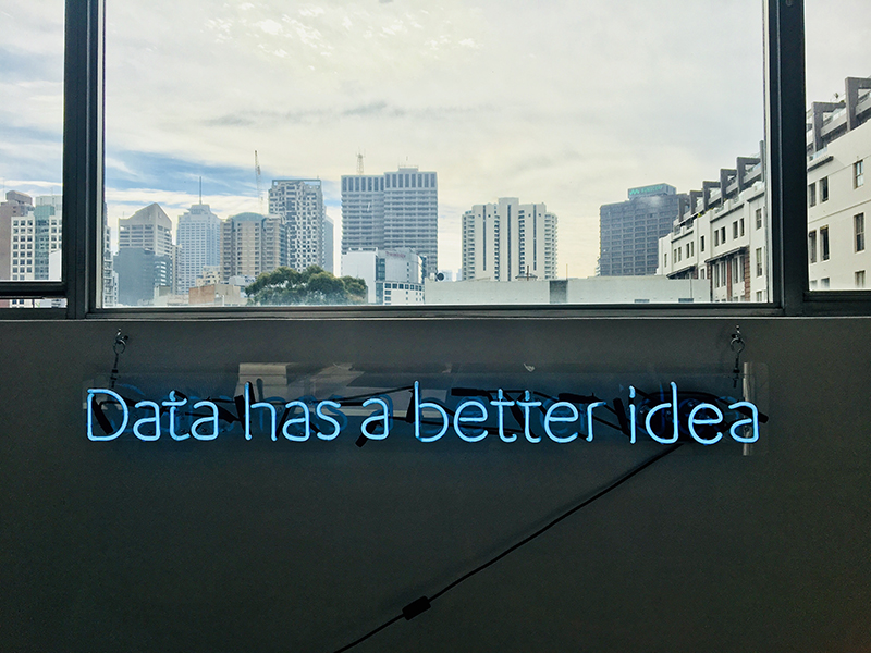 Neon sign that says Data Has a Better Idea