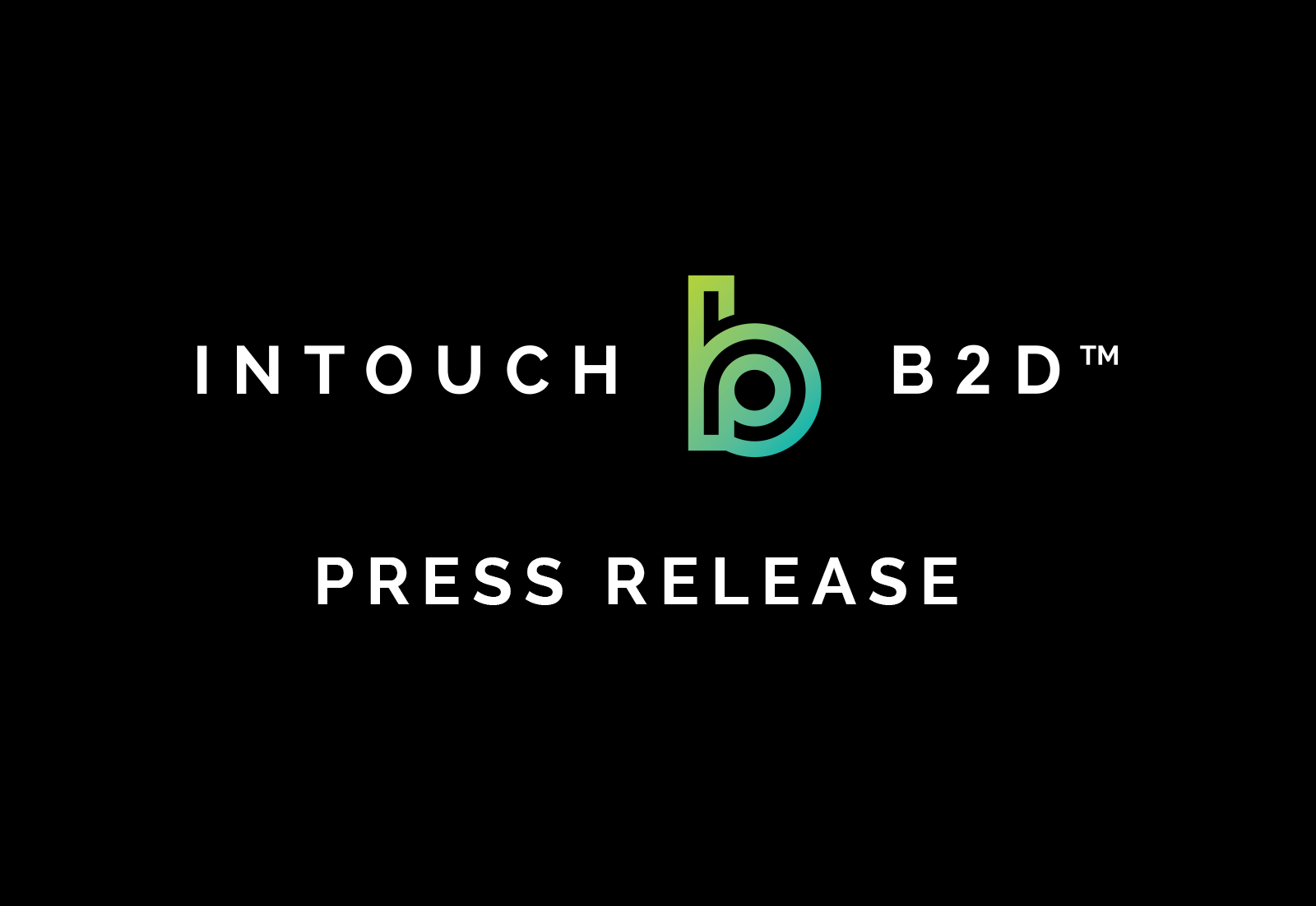Banner of intouch b2d press release