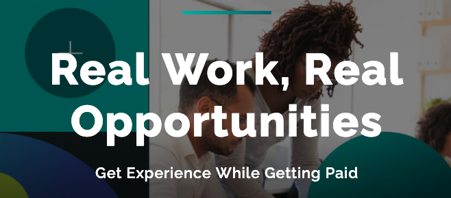 Image that says Real Work, Real Opportunities